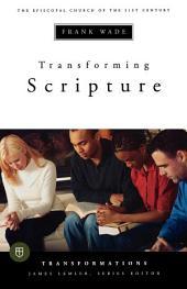 Transforming Scripture
