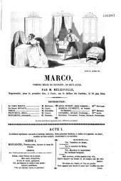 Marco: comédie mêlée de couplets, en deux actes