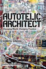 Autotelic Architect