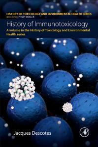 History of Immunotoxicology