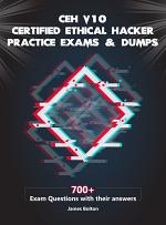 CEH v10 Certified Ethical Hacker Practice Exams & Dumps