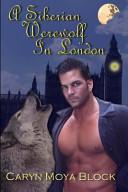 A Siberian Werewolf in London PDF