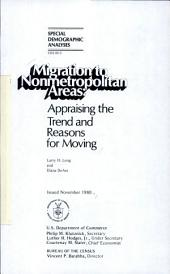 Migration to Nonmetropolitan Areas: Appraising the Trend and Reasons for Moving