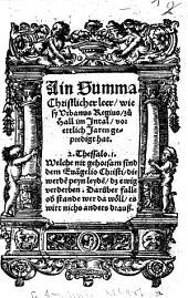 ¬Eine Summa Christlicher Lehre, wie sie Urbanus Regius zu Hall im Inntal vor etlichen Jahren gepredigt hat