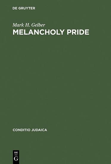 Melancholy Pride PDF