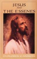 Jesus and the Essenes PDF