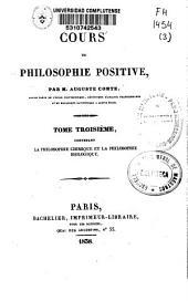 Cours de philosophie positive: La philosophie chimique et la philosophie biologique, Volume3
