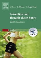 Pr  vention und Therapie durch Sport  Band 1 PDF