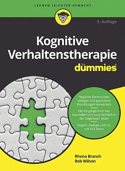 Kognitive Verhaltenstherapie f  r Dummies