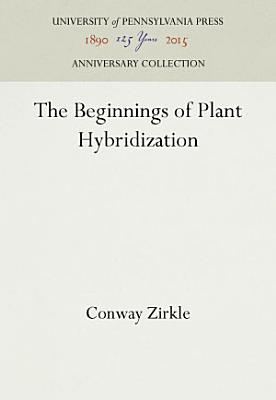 The Beginnings of Plant Hybridization