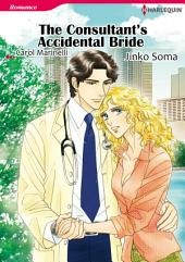The Consultant's Accidental Bride: Harlequin Comics