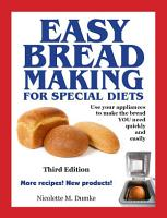 Easy Breadmaking for Special Diets  Third Edition PDF