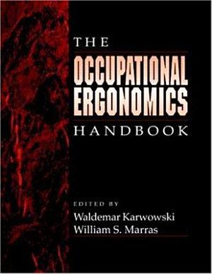 The Occupational Ergonomics Handbook