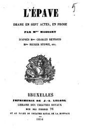 L'épave: drame en sept actes, en prose