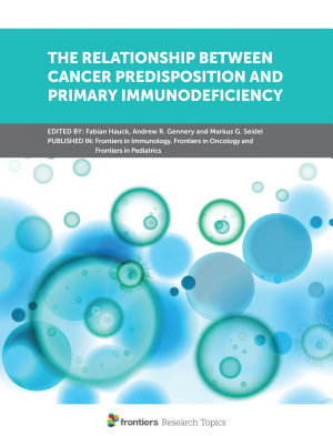 The Relationship Between Cancer Predisposition and Primary Immunodeficiency