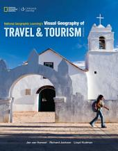 National Geographic Learning's Visual Geography of Travel and Tourism: Edition 5