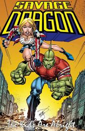 Savage Dragon: The Kids Are Alright