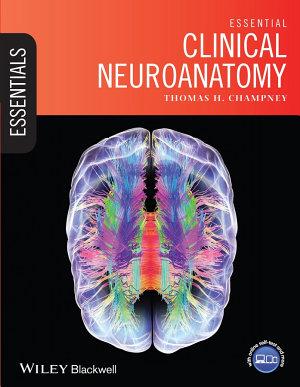 Essential Clinical Neuroanatomy PDF