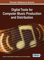 Digital Tools for Computer Music Production and Distribution PDF