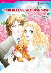 CINDERELLA'S WEDDING WISH: Harlequin Comics