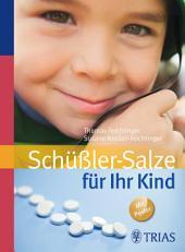 Schüßler-Salze für Ihr Kind: Ausgabe 3