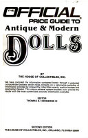 The Official Price Guide to Antique and Modern Dolls 1985 PDF