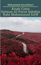 Kisah Cinta Salman Al-Farisi Sahabat Nabi Muhammad SAW