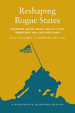 Reshaping Rogue States PDF