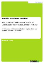 The Economy of Desire and Power in Colonial and Postcolonial Juvenile Fictions