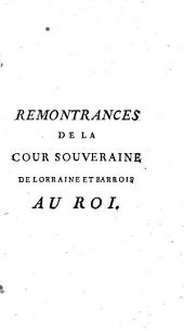 Remontrances de la Cour souveraine de Lorraine et Barrois au roi
