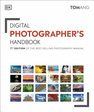 Digital Photographer s Handbook