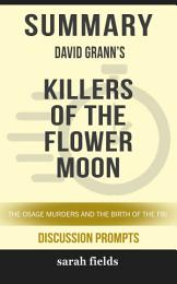 Summary: David Grann's Killers of the Flower Moon: The Osage ...