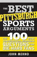 The Best Pittsburgh Sports Arguments PDF