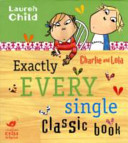 Exactly Three Classic Charlie and Lola Books