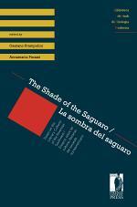 The Shade of the Saguaro / La sombra del saguaro. Essays on the Literary Cultures of the American Southwest / Ensayos sobre las culturas literarias del suroeste norteamericano