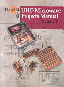 The ARRL UHF microwave Projects Manual