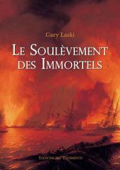 Le Soulèvement des Immortels: Cycle d'aventures fantastiques