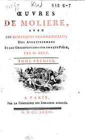 Œuvres de Moliere: avec des remarques grammaticales, des avertissemens et des observations sur chaque piéce