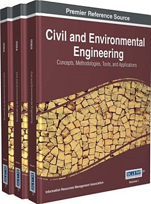 Civil and Environmental Engineering  Concepts  Methodologies  Tools  and Applications PDF