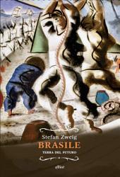 Brasile: Terra del futuro