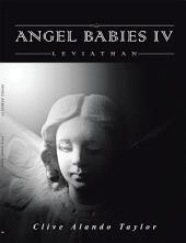 Angel Babies IV: Leviathan