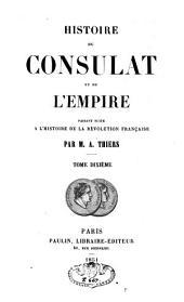 Histoire du Consulat et de l'Empire, faisant suite à l'Histoire de la Révolution française: Volume10