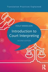 Introduction to Court Interpreting: Edition 2