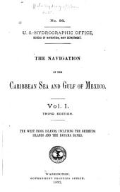The Navigation of the Caribbean Sea and Gulf of Mexico: Volume 1