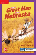 Download Reading Wonders Leveled Reader The Great Man of Nebraska  ELL Unit 5 Week 2 Grade 4 Book