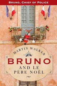 Bruno and le Pere Noel Book