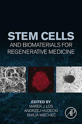 Stem Cells and Biomaterials for Regenerative Medicine