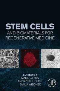 Stem Cells and Biomaterials for Regenerative Medicine