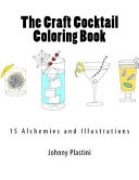 The Craft Cocktail Coloring Book Book PDF