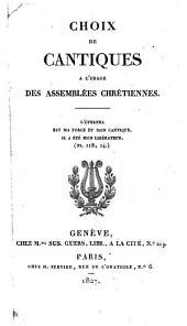 Choix de cantiques à l'usage des Assemblées chrétiennes